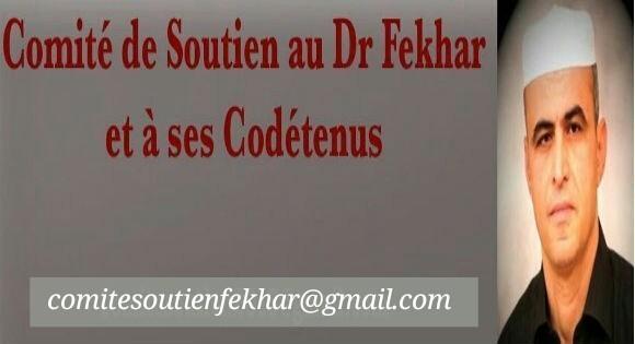 Communiqué du comité de soutien au Dr Fekhar et à ses codétenus: la mobilisation continue jusqu'à la libération de tous les détenus