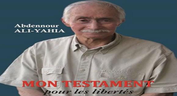 «Mon testament pour les libertés»: Nouveau livre d'Ali Yahia Abdenour